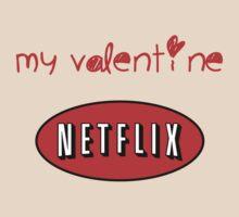 Valentine's Day - Netflix is my Valentine by AquaDuelist