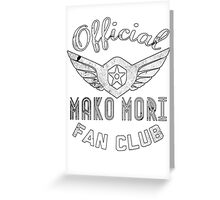 Mako Fan Club Greeting Card