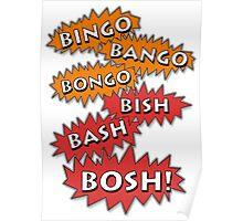 Bingo Bango Bongo Bish Bash Bosh Poster
