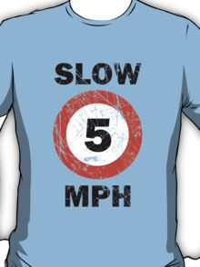 Slow 5 MPH Nautical Signage T-Shirt