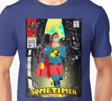 Sometimer - Rise Bailey Rise Unisex T-Shirt