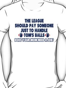 How To Handle Tom's Balls T-Shirt