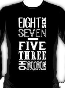 867-5309 (Light Print) T-Shirt