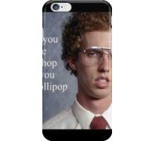 Napoleon Dynamite Pic Quote iPhone Case/Skin