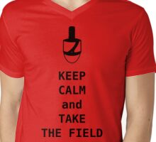 Keep Calm and Take the Field Mens V-Neck T-Shirt