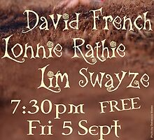 David French, Lonnie Rathie & Lim Swayze Poster by Erland Howden