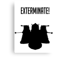Exterminate! Dalek Silhouette  Canvas Print