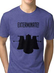 Exterminate! Dalek Silhouette  Tri-blend T-Shirt