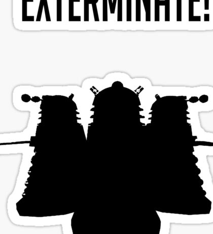 Exterminate! Dalek Silhouette  Sticker
