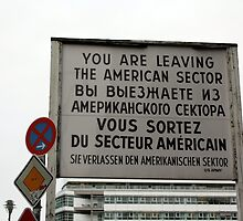 """""""You Are Leaving the American Sector"""" by EmiMills"""