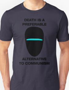 Death is a Preferable Alternative to Communism T-Shirt