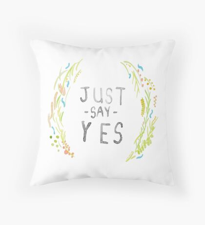 Just Say Yes - Zoella Throw Pillow