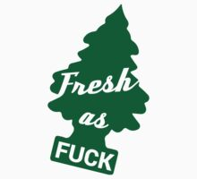 Fresh as Fuck Tree Car Air Freshener (Green) by MikeKunak