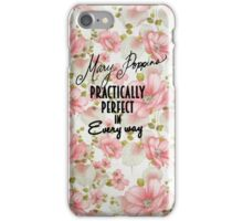 Mary Poppins Practically Perfect iPhone Case/Skin