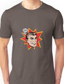 Mr Fabulous Unisex T-Shirt