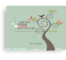 Your Kindness Canvas Print