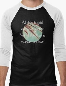 All that is gold does not glitter  {Quote} Men's Baseball ¾ T-Shirt