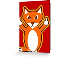 Angry fox is giving you the finger Greeting Card