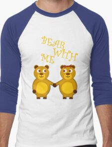 Bear with me Men's Baseball ¾ T-Shirt