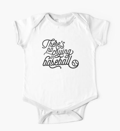There's No Crying in Baseball One Piece - Short Sleeve