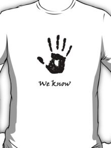 Skyrim 'We Know'! T-Shirt