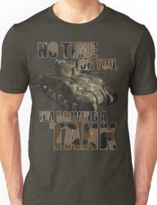 Driving a Tank Unisex T-Shirt