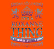 It's a ROXANNE Thing Kids Clothes