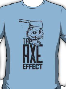 Axe Effect T-Shirt