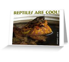 Reptiles are Cool Greeting Card