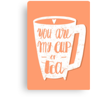 My cup of tea Canvas Print