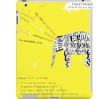 Responsible Tourism Elephant Typography Poster iPad Case/Skin