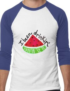 I Been Drinkin' Watermelon Men's Baseball ¾ T-Shirt