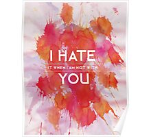 I hate you not Poster