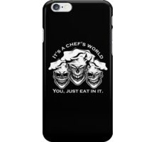 Funny Chef Skulls: It's a Chef's World iPhone Case/Skin
