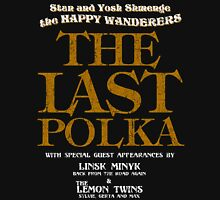 The Shmenges - The Last Polka  T-Shirt
