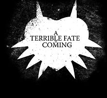 A Terrible Fate is Coming (White) by Kayden007