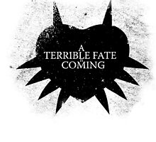 A Terrible Fate is Coming (Black) by Kayden007