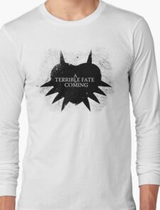 A Terrible Fate is Coming (Black) Long Sleeve T-Shirt