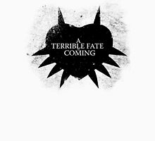 A Terrible Fate is Coming (Black) Unisex T-Shirt