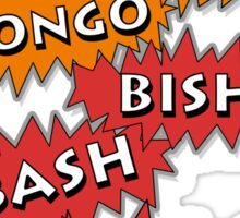 Bingo Bango Bongo Bish Bash Bosh Sticker