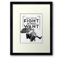 New York - Fight For What You Want Framed Print