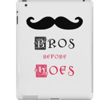 Bros before hoes iPad Case/Skin