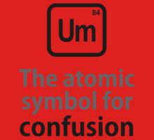 Atomic Symbol for Confusion Kids Tee