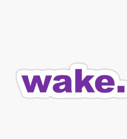Wake Sticker