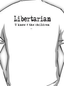 Libertarian 3 T-Shirt