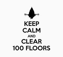 Keep Calm and Clear 100 Floors Unisex T-Shirt