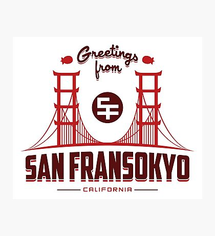 Greetings from SF Photographic Print