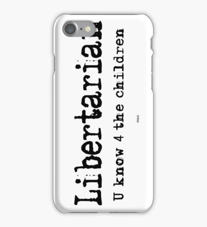 Libertarian 4 iPhone Case/Skin