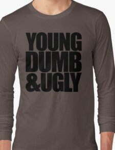 Weird Al - Young Dumb & Ugly (in Black) Long Sleeve T-Shirt