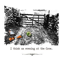 I think an evening at The Crow... by Rebel Rebel